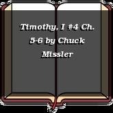 Timothy, I #4 Ch. 5-6