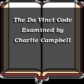 The Da Vinci Code Examined