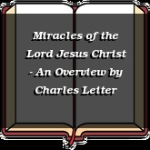 Miracles of the Lord Jesus Christ - An Overview