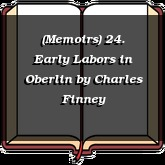 (Memoirs) 24. Early Labors in Oberlin