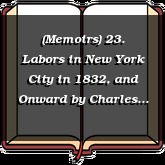 (Memoirs) 23. Labors in New York City in 1832, and Onward