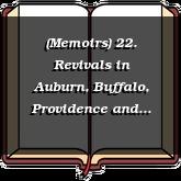 (Memoirs) 22. Revivals in Auburn, Buffalo, Providence and Boston