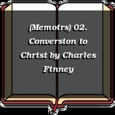 (Memoirs) 02. Conversion to Christ
