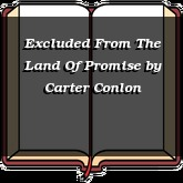 Excluded From The Land Of Promise