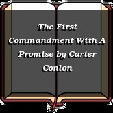 The First Commandment With A Promise