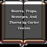 Snares, Traps, Scourges, And Thorns