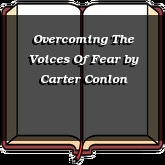 Overcoming The Voices Of Fear
