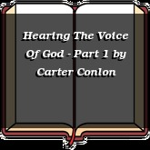 Hearing The Voice Of God - Part 1