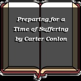 Preparing for a Time of Suffering