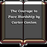 The Courage to Face Hardship