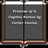 Promise of A Captive Nation