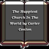The Happiest Church In The World