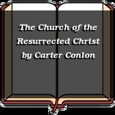 The Church of the Resurrected Christ