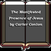The Manifested Presence of Jesus