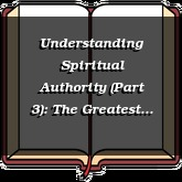 Understanding Spiritual Authority (Part 3): The Greatest Faith in Israel
