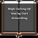 High Calling Of God