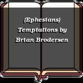 (Ephesians) Temptations