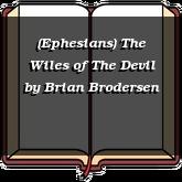 (Ephesians) The Wiles of The Devil