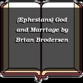(Ephesians) God and Marriage