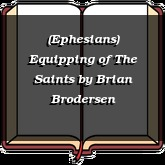 (Ephesians) Equipping of The Saints