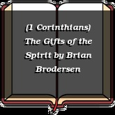 (1 Corinthians) The Gifts of the Spirit