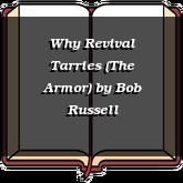 Why Revival Tarries (The Armor)
