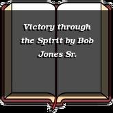 Victory through the Spirit