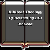 Biblical Theology Of Revival