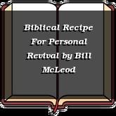 Biblical Recipe For Personal Revival