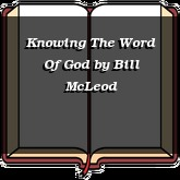 Knowing The Word Of God