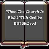 When The Church Is Right With God