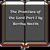 The Promises of the Lord Part I