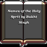 Names of the Holy Sprit