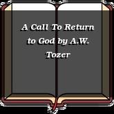 A Call To Return to God