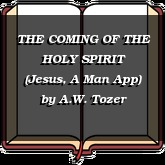 THE COMING OF THE HOLY SPIRIT (Jesus, A Man App)