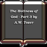 The Holiness of God - Part 3