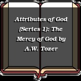 Attributes of God (Series 1): The Mercy of God