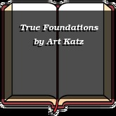 True Foundations