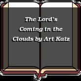 The Lord's Coming in the Clouds