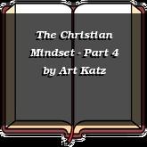 The Christian Mindset - Part 4