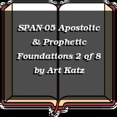 SPAN-05 Apostolic & Prophetic Foundations 2 of 8