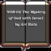 NOR-02 The Mystery of God with Israel