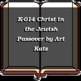 K-014 Christ in the Jewish Passover