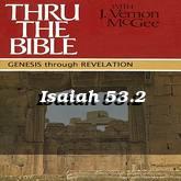 Isaiah 53.2