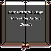 Our Faithful High Priest