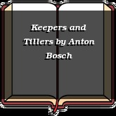 Keepers and Tillers