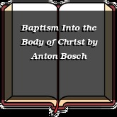 Baptism Into the Body of Christ