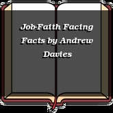 Job-Faith Facing Facts