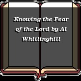 Knowing the Fear of the Lord