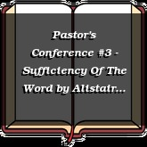 Pastor's Conference #3 - Sufficiency Of The Word